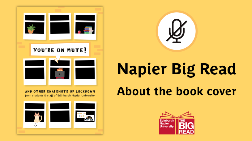 [Image description: the front cover of the 2020/21 Napier Big Read book. The text alongside it reads: Napier Big Read | About the book cover.]